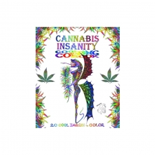 Cannabis Insanity Coloring Book - by Rockin' Re
