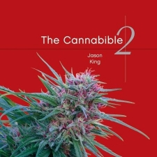 The CannaBible - The  Essentiel Guide To The Worlds Finest Marijuana Strains - Vol. 2 Hardcover