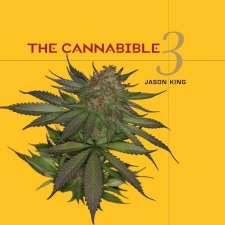 The CannaBible - The  Essentiel Guide To The Worlds Finest Marijuana Strains - Vol. 3 - Paperback