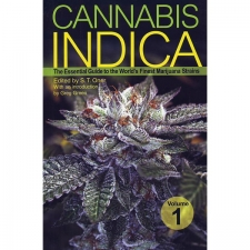 Cannabis Indica - The  Essentiel Guide To The Worlds Finest Marijuana Strains - Vol. 1