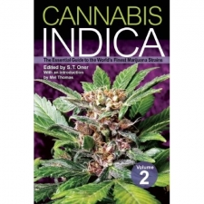 Cannabis Indica - The  Essentiel Guide To The Worlds Finest Marijuana Strains - Vol. 2
