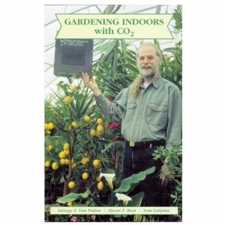 Gardening Indoors with CO2 - by Tom LaSpina