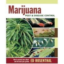 Marijuana - Pest and Disease Control by Ed Rosenthal