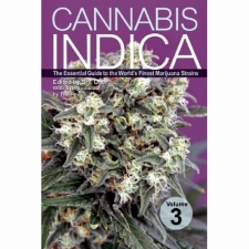 Cannabis Indica - The  Essentiel Guide To The Worlds Finest Marijuana Strains - Vol. 3