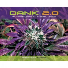 Dank 2.0 - The Quest for The Very Best Marijuana Continues