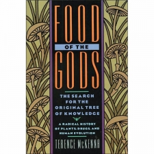 Food for The Gods - The Search for The Original Tree Of Knowledge