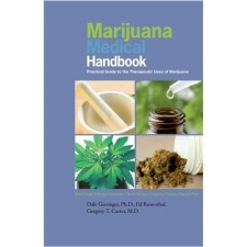 Marijuana Medical Handbook - Pratical Guide to the Therapeutic Marijuana