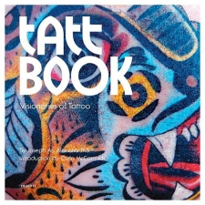 Tatt Book - Visionaries of Tattoo