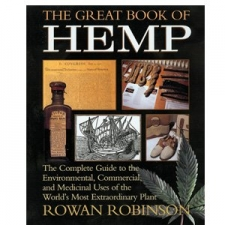 The Great Book of Hemp - by Rowan Robinson